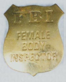 F.B.I. (Female Body Inspector) Badge - Gold-0